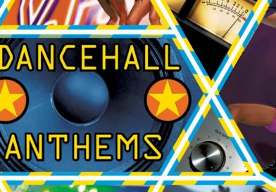 Dancehall Anthems – New Versions on Timeless Classics