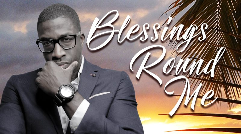 MAWGA K releases his very first single 'Blessings 'Round Me'