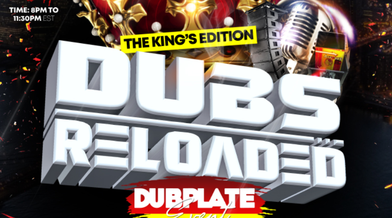 Dubs Reloaded – The King's Edition