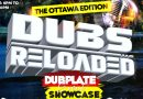 Dubs Reloaded – The Ottawa Edition
